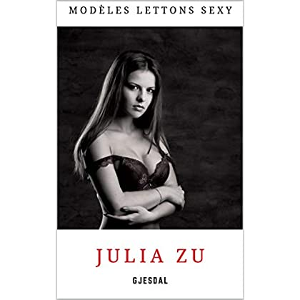Julia Zu: Modèles lettons sexy