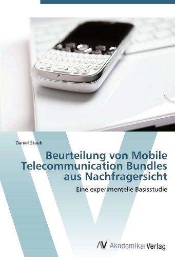 Beurteilung von Mobile Telecommunication Bundles aus Nachfragersicht: Eine experimentelle Basisstudie