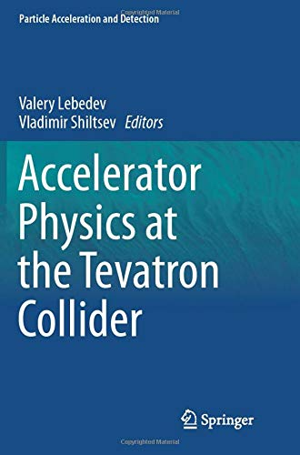 Accelerator Physics at the Tevatron Collider (Particle Acceleration and Detection)