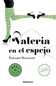 Valeria en el espejo par Elísabet Benavent
