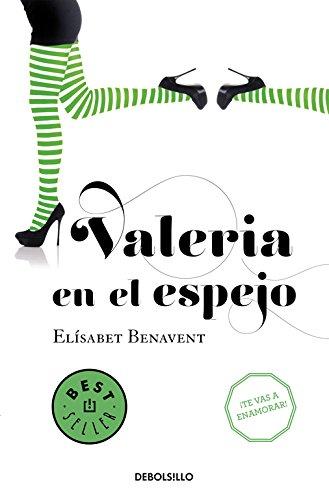 Valeria En El Espejo. Saga Valeria 2 (BEST SELLER)