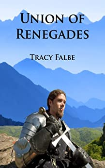 Union of Renegades (The Rys Chronicles Book 1) (English Edition) par [Falbe, Tracy]