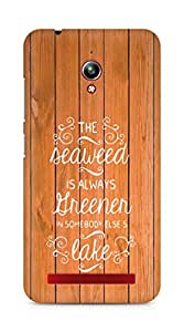 AMEZ seawead is greener in others lake Back Cover For Asus Zenfone Go ZC500TG