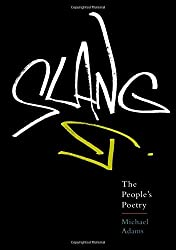 Slang: The People's Poetry