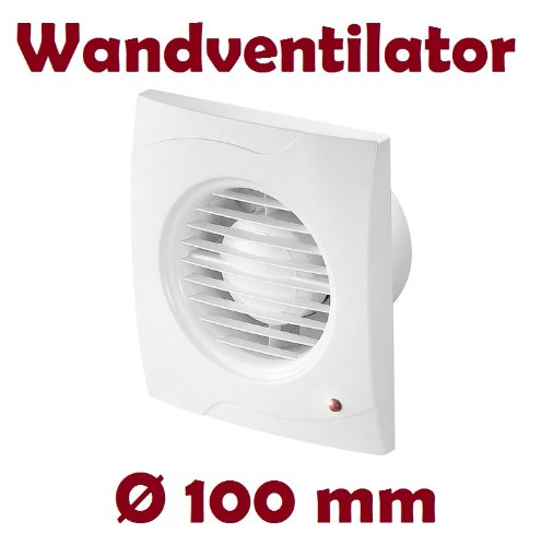 Badlüfter Lüfter Wandlüfter Ventilator WC Bad Küche leise Ø 100 mm Kleinraum WV100