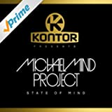 Kontor Presents Michael Mind Project - State of Mind (Deluxe Version)