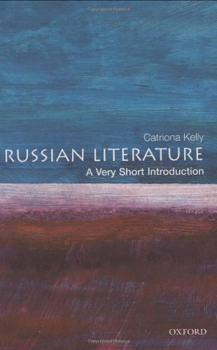 Russian Literature: A Very Short Introduction (Very Short Introductions) by Catriona Kelly (2001-12-06)