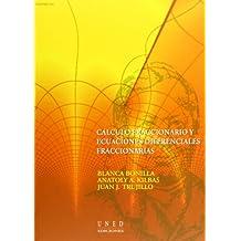 Cálculo fraccionario y ecuaciónes diferenciales fraccionarias (VARIA)