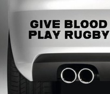 South Coast Stickers GIVE BLOOD PLAY RUGBY CAR BUMPER STICKER FUNNY BUMPER STICKER CAR VAN 4X4 WINDOW PAINTWORK DECAL GRAPHIC