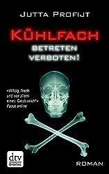 Kühlfach Betreten verboten: Roman (dtv Unterhaltung) (German Edition)