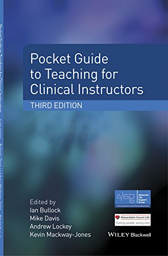 Pocket Guide to Teaching for Clinical Instructors (Advanced Life Support Group) (English Edition)