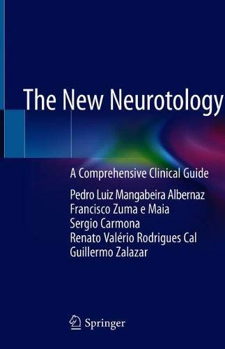 The New Neurotology: A Comprehensive Clinical Guide
