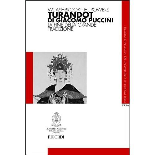 Turandot Di Giacomo Puccini. La Fine Della Grande Tradizione