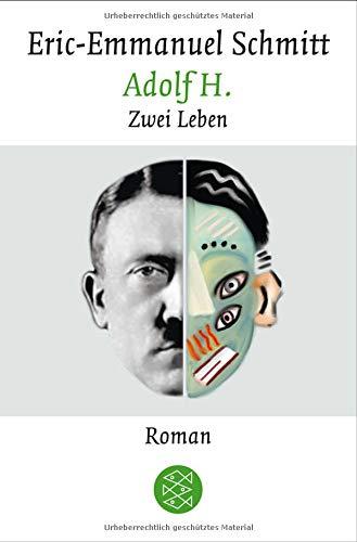 Adolf H.: Zwei Leben