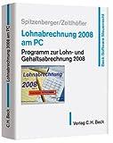 Lohnabrechnung 2008 am PC: Programm zur Lohn-und Gehaltsabrechnung 2008
