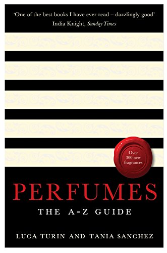 Perfumes. The A-Z Guide