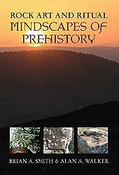 Rock Art & Ritual: Mindscapes of Prehistory: 2