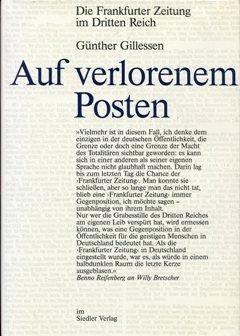 Auf verlorenem Posten. Die Frankfurter Zeitung im Dritten Reich