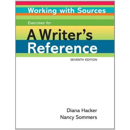Working with Sources: Exercises for A Writer's Reference by Diana Hacker (2010-10-20)