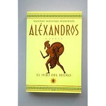 Alexandros I - el hijo del sueño (Bestseller)