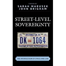 Street-level Sovereignty: The Intersection of Space and Law