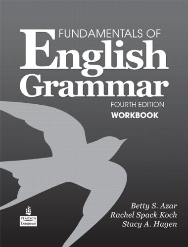 Fundamentals of English Grammar Workbook