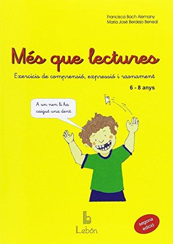 Més que lectures: exercicis de comprensió, expressió i raonament por Francisca Bach Alemany