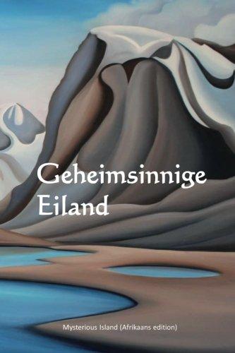 Geheimsinnige Eiland: Mysterious Island (Afrikaans edition)