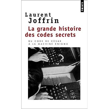 La Grande Histoire des codes secrets