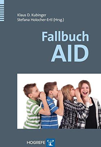 Preisvergleich Produktbild Fallbuch AID: Das Adaptive Intelligenz-Diagnostikum in der Praxis