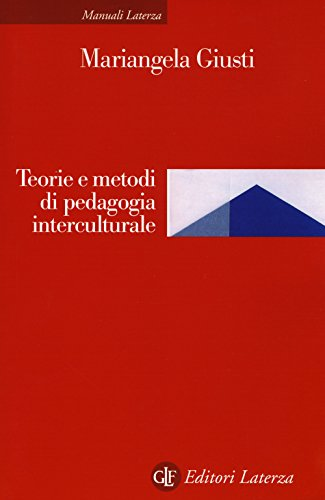 Teoria e metodi di pedagogia interculturale