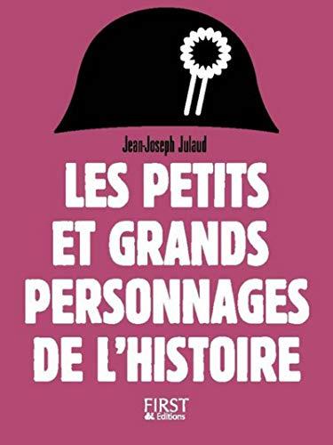 Petit livre de - Les petits et grands personnages de l'Histoire, 2e édition