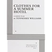 Clothes for a Summer Hotel