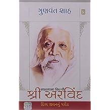 Shakyata Na Shilpi Shri Arvind  (Gujarati)