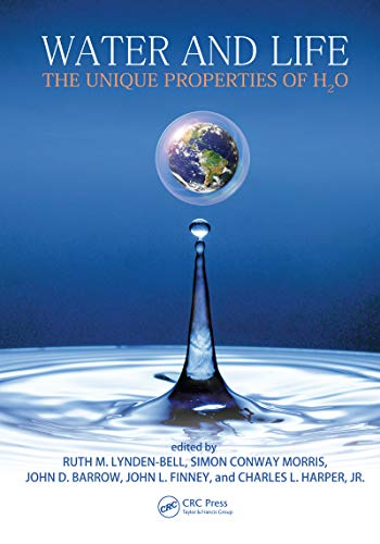 Water and Life: The Unique Properties of H2O (English Edition ...