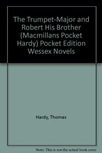the-trumpet-major-and-robert-his-brother-macmillans-pocket-hardy-pocket-edition-wessex-novels