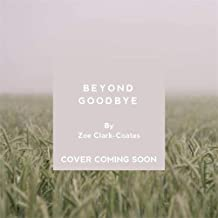 Beyond Goodbye: 90 days of support through grief