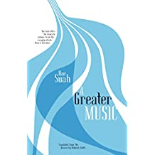 A Greater Music (English Edition)