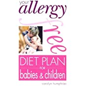 Your Allergy-free Diet Plan for Babies and Children by Carolyn Humphries (2003-07-17)