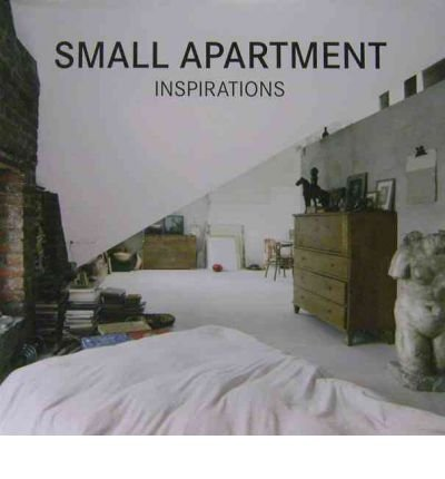 [(Small Apartment Inspirations)] [Author: Francesc Zamora Mola] published on (March, 2012)