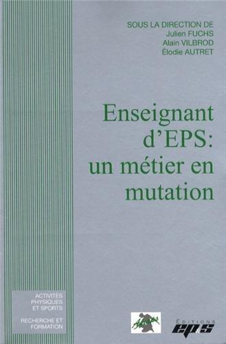 Enseignant d'EPS : un mtier en mutation