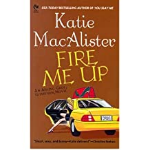 [(Fire Me Up: An Aisling Grey, Guardian, Novel)] [ By (author) Katie MacAlister ] [February, 2007]