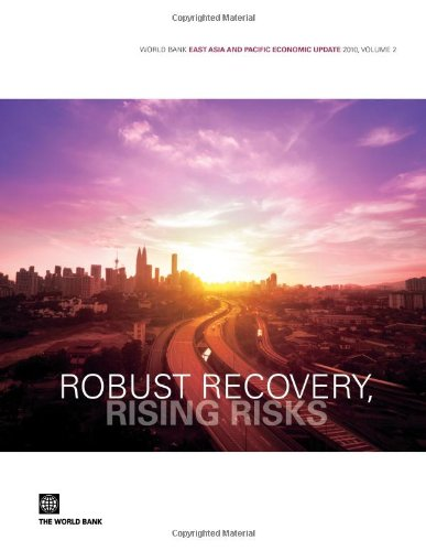robust-recovery-rising-risks-world-bank-east-asia-and-pacific-economic-update-2010