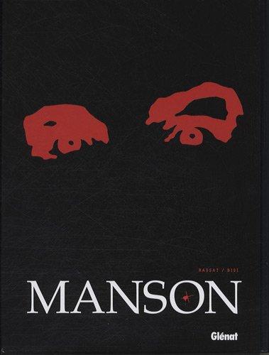 Manson : Coffret en 3 volumes : Tome 1, Un jour dans la vie d'Eduardo Chavez ; Tome 2, L'ombre de Californie ; Tome 3, Par une longue nuit d'été...