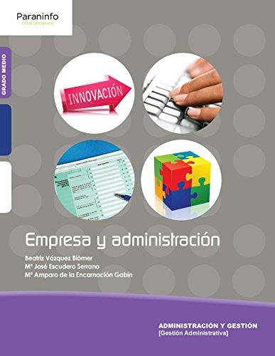 Empresa y administración por Mª Amparo De la Encarnación Gabín