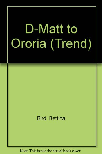 D-matt to Ororia