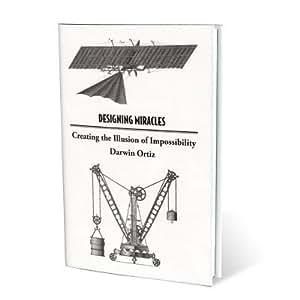 Livre Designing Miracles (écrit par Darwin Ortiz)