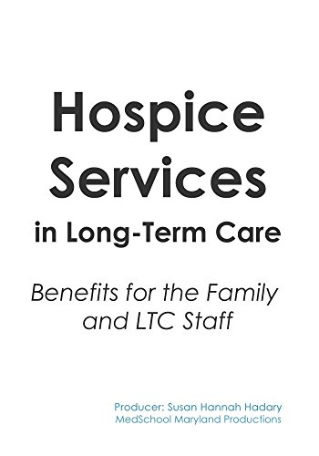 Preisvergleich Produktbild Hospice Services in Long-Term Care: Benefits for the Family and LTC Staff