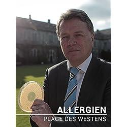 Allergien - Plage des Westens?