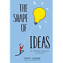 The Shape of Ideas: An Illustrated Exploration of Creativity